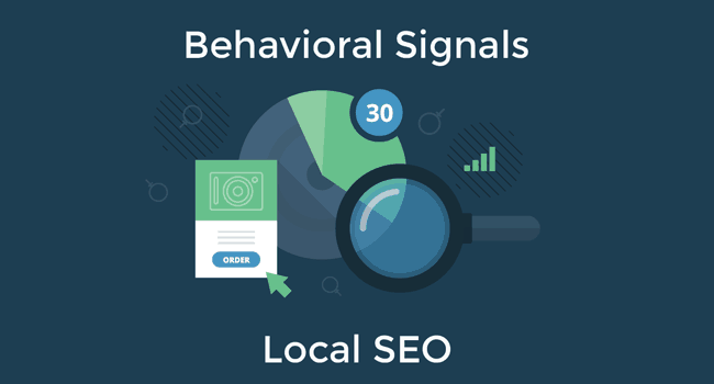 Local SEO behavioral signals