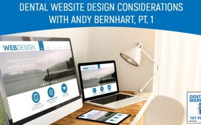 Dental Website Design Considerations, Pt. 1